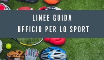 Linee Guida Ufficiali dell'Ufficio per lo Sport